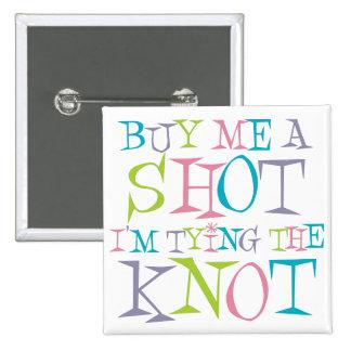 Colourful Buy Me A Shot 15 Cm Square Badge