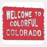 Colourful Colorado red welcome sign Square Sticker