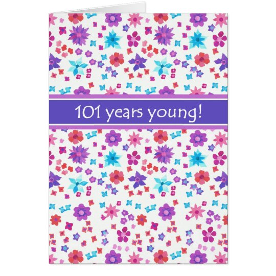 Colourful Ditsy Floral Age-specific 101st Birthday Card