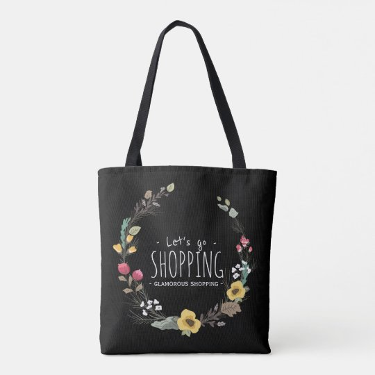 Colourful Floral Wreath Let's Go Shopping Tote Bag