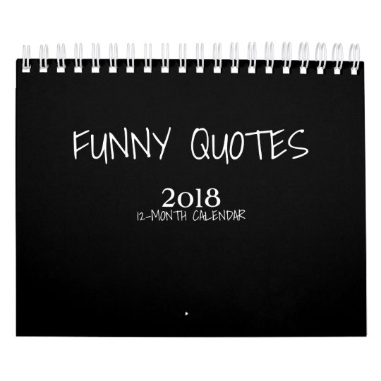 Colourful Funny Quotes 2018 small Calendar