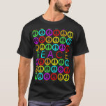 Colourful PEACE w/peace signs T-Shirt