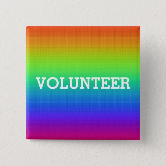 Colourful Rainbow Volunteer Button