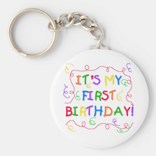 Colourful Text It's My First Birthday Basic Round Button Key Ring