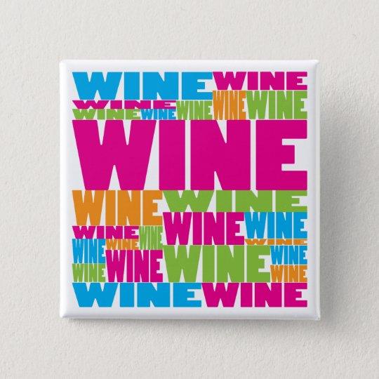 Colourful Wine 15 Cm Square Badge