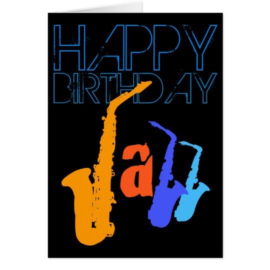 Colours of Jazz Sax Happy Birthday Black Greeting