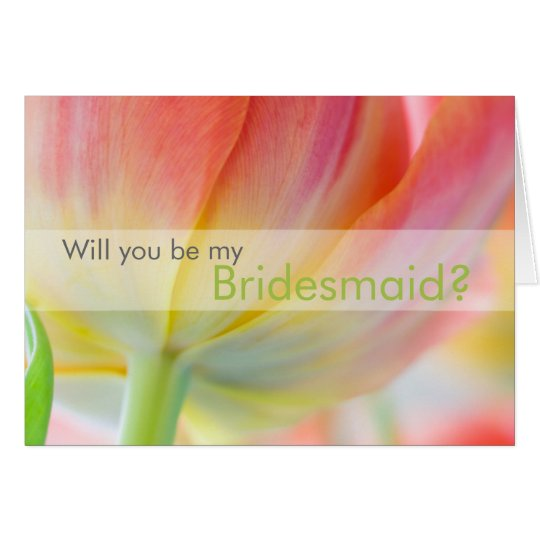 Colours of Spring • Will You Be My Bridesmaid Card