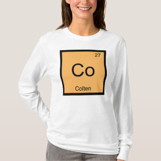 Colten Name Chemistry Element Periodic Table T-Shirt