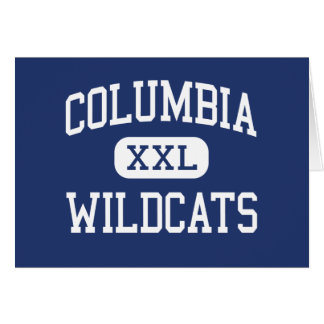 Columbia - Wildcats - High - Columbia Greeting Cards