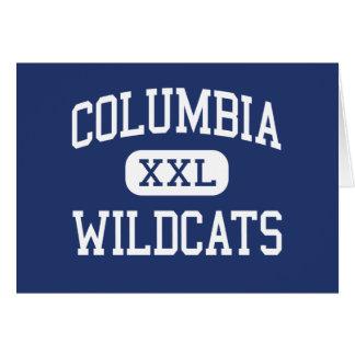 Columbia - Wildcats - High - Columbia Greeting Card