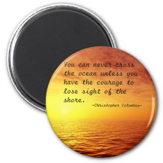 Columbus motivational quote refrigerator magnet