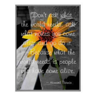 """""""Come Alive"""" Howard Thurman Quote Sunflower Poster"""