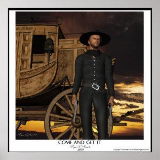 """""""Come and Get it"""" Western Artwork Gunslinger Art Poster"""
