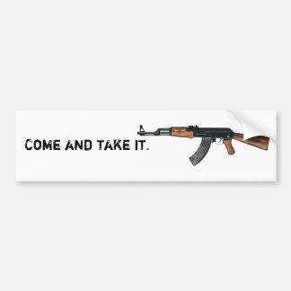 Come and take it bumper sticker