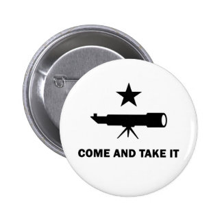 """""""Come and Take It"""" for Scientists 6 Cm Round Badge"""