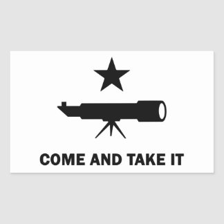 """""""Come and Take It"""" for Scientists Rectangular Sticker"""
