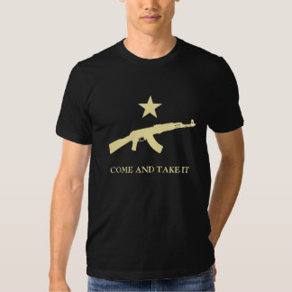 Come and Take It Shirts