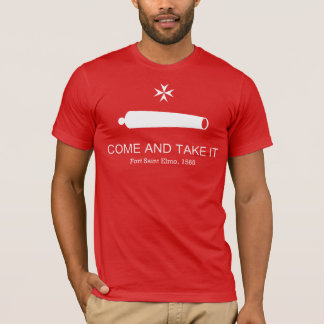 Come and take it - T-Shirt