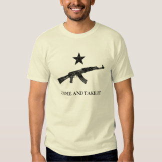 Come and Take It Tshirts