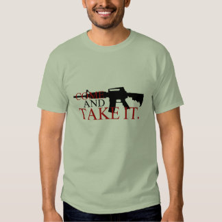 Come and Take It With Musket back T Shirts