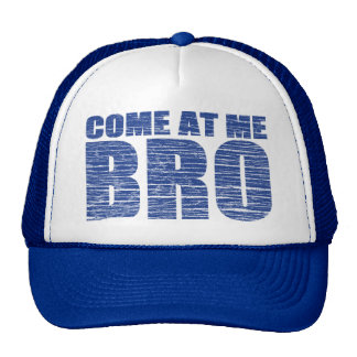 COME AT ME BRO Distressed Trucker Hat (blue)