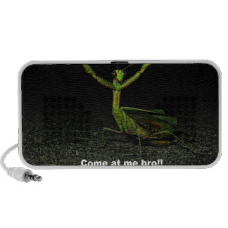 Come at me bro Mantis Mp3 Speakers