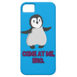 Come at Me, Bro Penguin iPhone 5 Case