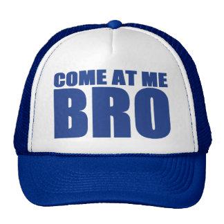 COME AT ME BRO Trucker Hat (blue)