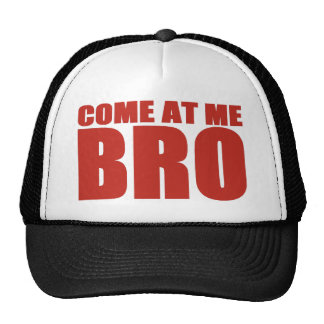 COME AT ME BRO Trucker Hat (red on black)