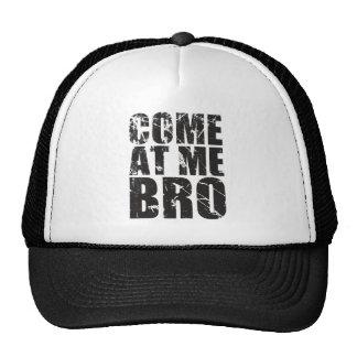 Come At me Bro Trucker Hats