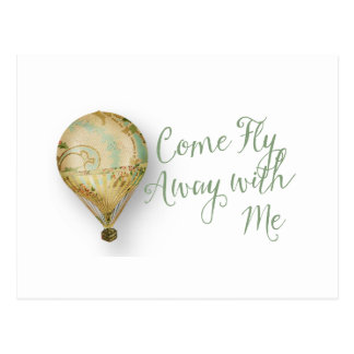 Come Fly Away with Me Air Balloon Postcard