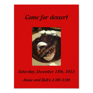 Come for dessert invites with delectable chocolate