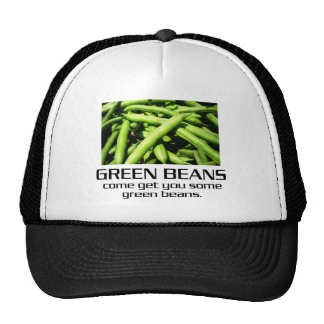 Come Get You Some Green Beans. Cap