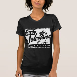 Come In See Television Enjoy Yourself Retro TV Ad T-Shirt