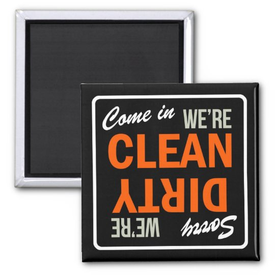 Come in We're Clean Dish Washer Magnet