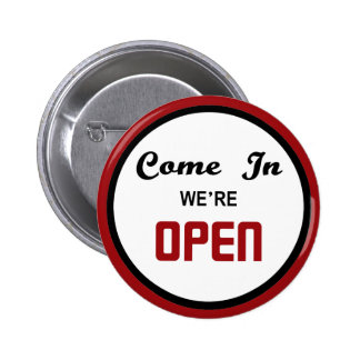 Come In We're Open Sign 6 Cm Round Badge
