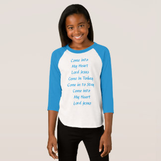 Come into My Heart Lord Jesus T-Shirt