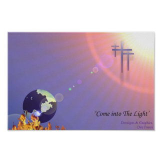 Come into The Light Poster