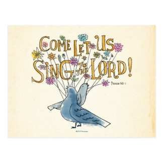 Come Let Us Sing to the Lord Postcard