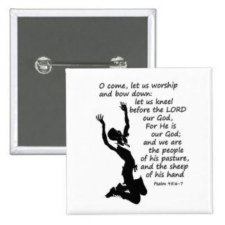 come let us worship and kneel down 15 cm square badge