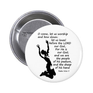 come let us worship and kneel down pinback buttons