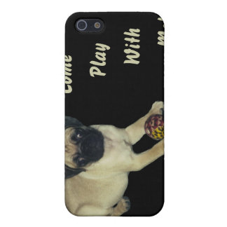 Come Play With Me Pug Puppy  Case For The iPhone 5