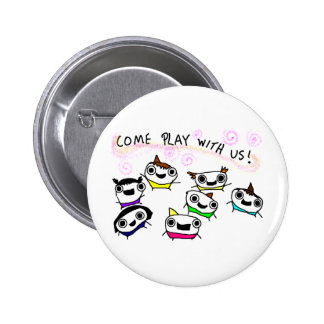 """Come play with us"" 6 Cm Round Badge"
