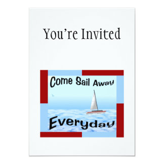 Come Sail Away Everyday 13 Cm X 18 Cm Invitation Card
