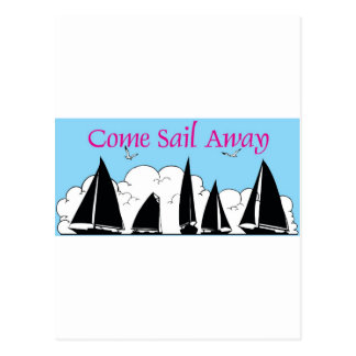 come sail away postcard