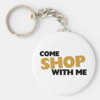 Come shop with me key chain
