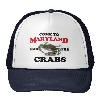 Come to Maryland for the Crabs Hat