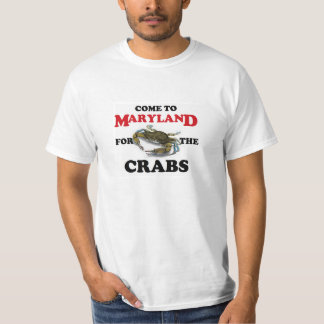 Come to Maryland for the Crabs Tee