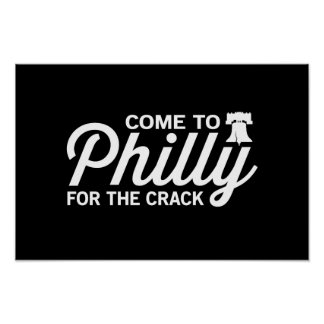 Come to Philly for the Crack Print