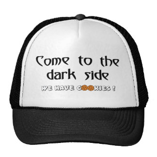 Come To The Dark Side - We Have Cookies! Cap